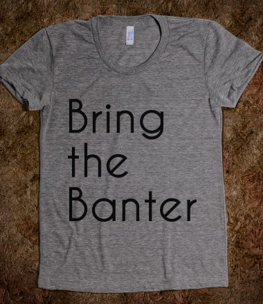 dated-tees-bring-the-banter.american-apparel-juniors-athletic-tee.athletic-grey.w380h440z1